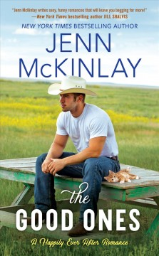 The good ones Happily Ever After Series, Book 1 / Jenn McKinlay