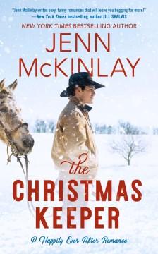 The Christmas keeper / Jenn McKinlay.