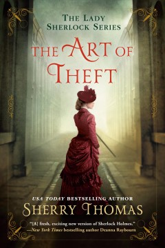 The art of theft / Sherry Thomas.