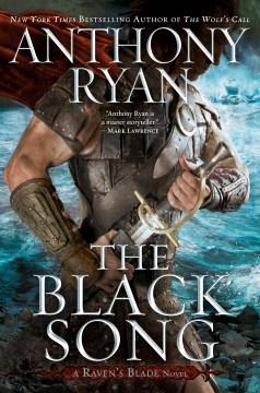 The black song : a Raven's Blade novel