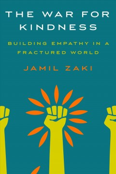 The war for kindness : building empathy in a fractured world
