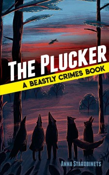 The plucker : a Beastly crimes book