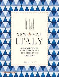 New Map Italy : Unforgettable Experiences for the Discerning Traveler