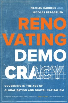 Renovating democracy : governing in the age of globalization and digital capitalism