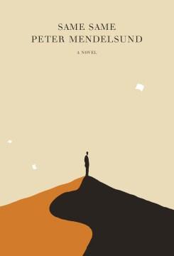 Same same : a novel