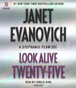 Look alive twenty-five / Janet Evanovich.