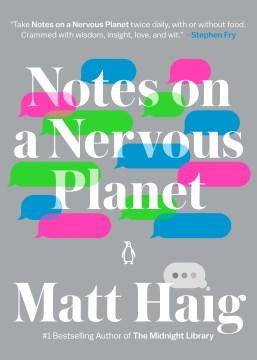 Notes on a nervous planet Matt Haig.
