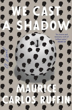 We cast a shadow : a novel