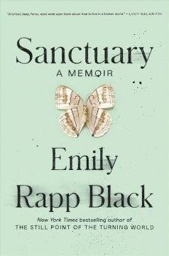 Sanctuary : a memoir / Emily Rapp Black.