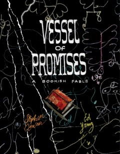 Vessel of promises : a bookish fable