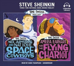 Time twisters. Books 3 and 4 / Steve Sheinkin.