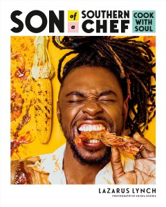 Son of a Southern chef : cook with soul