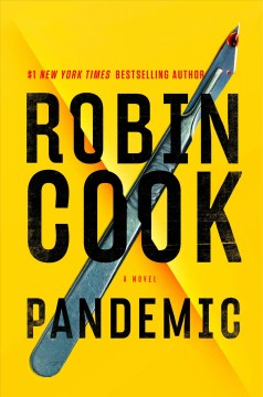 Pandemic / Robin Cook.