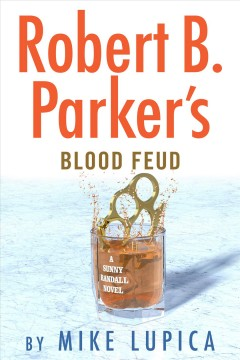 Robert B. Parker's Blood feud / Mike Lupica.