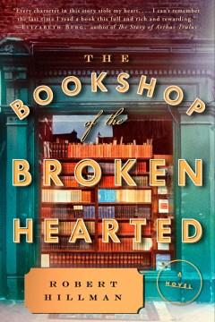 The bookshop of the broken hearted Robert Hillman.