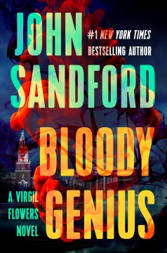 Bloody genius / John Sandford.