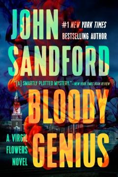 Bloody genius John Sandford.
