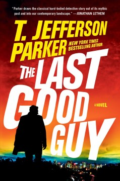 The last good guy / T. Jefferson Parker.