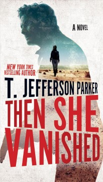 Then she vanished T. Jefferson Parker.