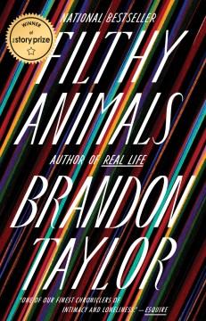 Filthy animals Brandon Taylor.