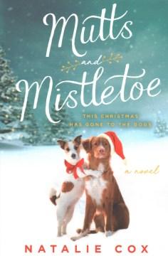 Mutts and mistletoe / Natalie Cox.