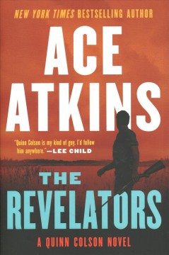 The revelators / Ace Atkins.