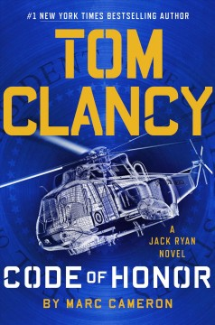 Tom Clancy code of honor / Marc Cameron.
