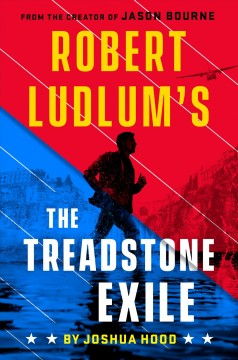 Robert Ludlum's the Treadstone exile Joshua Hood.