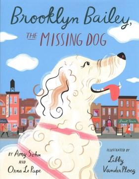 Brooklyn Bailey, the missing dog
