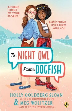 To Night Owl from Dogfish by Holly Goldberg Sloan & Meg Wolitzer.
