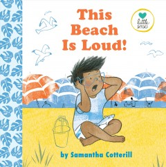 This beach is loud! / by Samantha Cotterill.