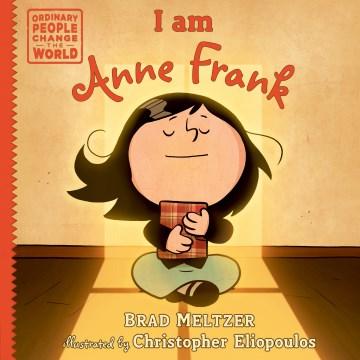 I am anne frank Brad Meltzer