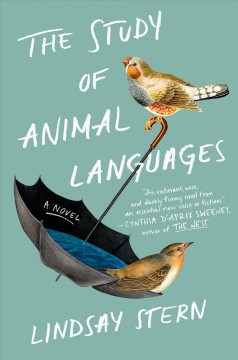 The study of animal languages / Lindsay Stern.