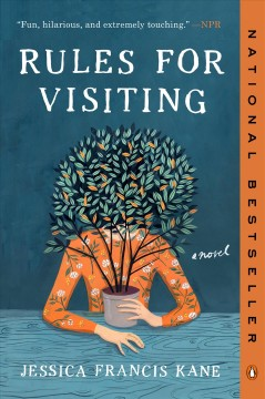 Rules for visiting a novel / Jessica Francis Kane.
