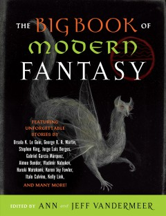 The big book of modern fantasy : the ultimate collection