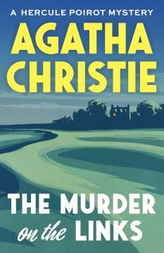 The murder on the links / Agatha Christie.
