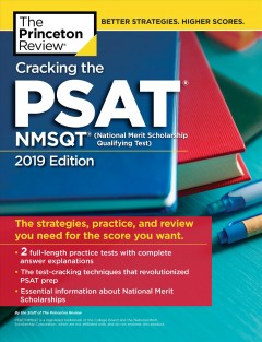 Cracking the Psat/Nmsqt With 2 Practice Tests, 2019 Edition : The Strategies, Practice, and Review You Need for the Score You Want