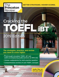 Cracking the TOEFL iBT / the staff of the Princeton Review.