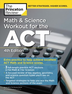 Math and Science Workout for the Act : Extra Practice for an Excellent Score