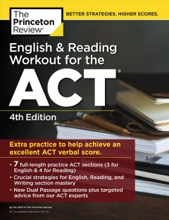 English and Reading Workout for the Act : Extra Practice for an Excellent Score