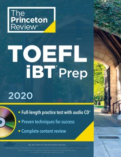 Princeton Review Toefl Ibt Prep 2020 : Practice Test + Audio Cd + Strategies & Review
