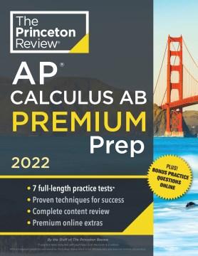 Princeton Review Ap Calculus Ab Premium Prep 2022