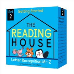 The reading house. Set 2, letter recognition M-Z / written by Marla Conn, MS.Ed. ; cover art and interior illustrations by WeDoo Studio.