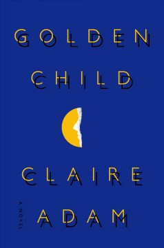 Golden child : a novel