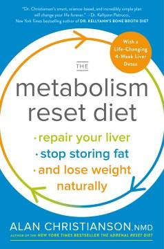 The metabolism reset diet Alan Christianson.