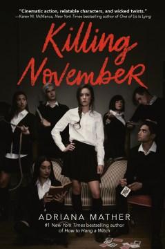 Killing november Adriana Mather