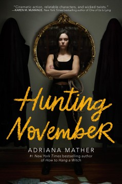 Hunting November / Adriana Mather.