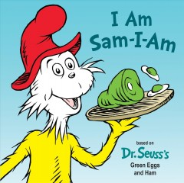 I am Sam-I-Am / by Tish Rabe ; illustrated by Tom Brannon.
