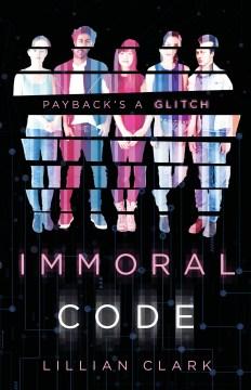 Immoral code Lillian Clark.