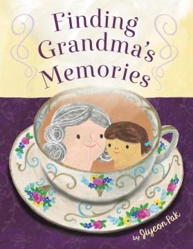 Finding Grandma's memories / by Jiyeon Pak.